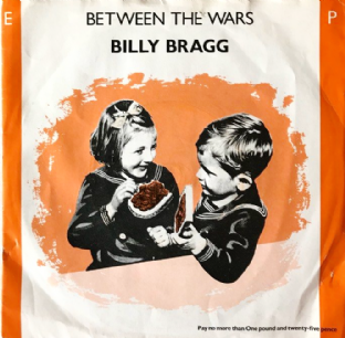 "Billy Bragg ‎- Between The Wars EP (7"") (VG/G++)"